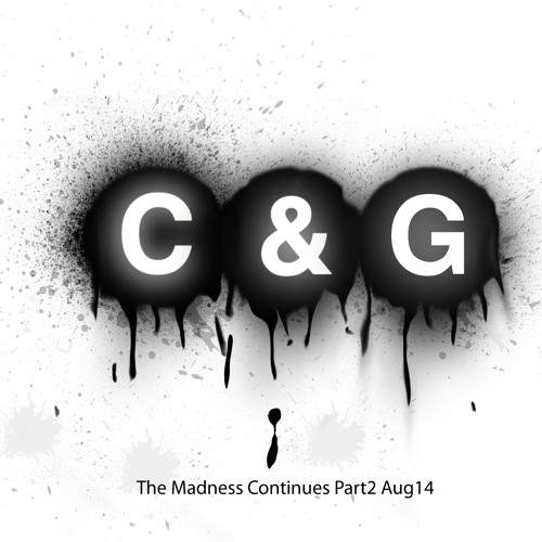 The Madness Continues Part 2 Aug14 FREE TO DOWNLOAD