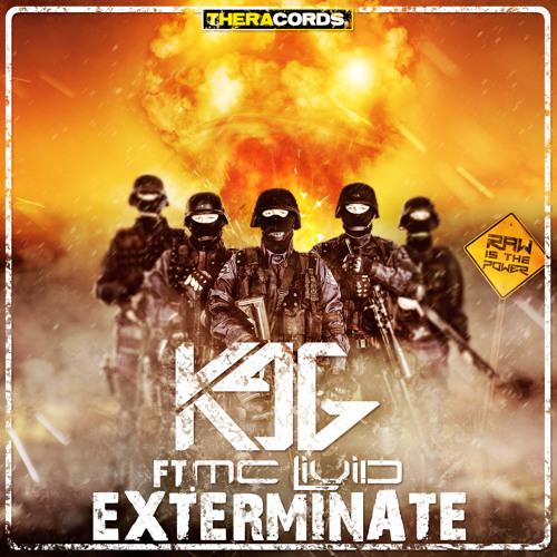 K96 ft. MC Livid - Exterminate