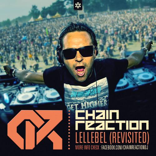 Chain Reaction - Lellebel (Revisited)