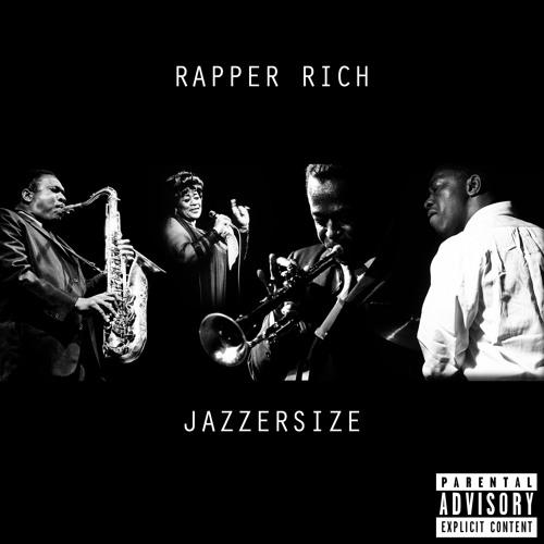 Rapper Rich - JaZZersiZe