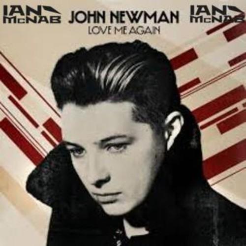 John Newman - Love Me Again (Ian McNab Remix)