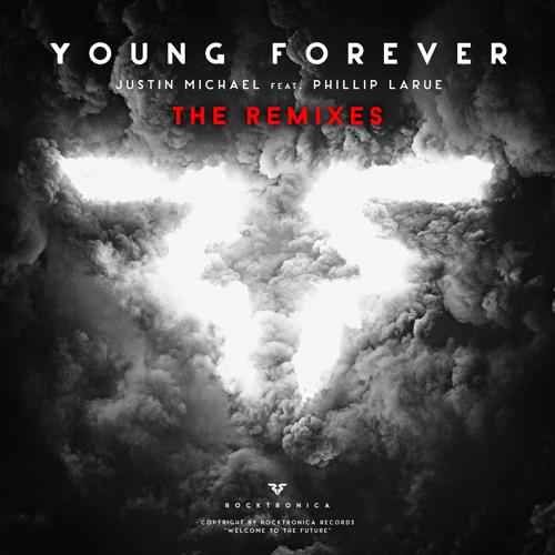 Justin Michael - Young Forever ft. Phillip LaRue (RavenKis Remix)