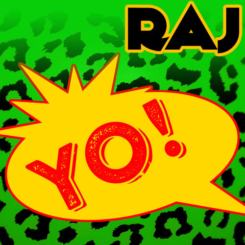 Yo!  A Mix By DJ Raj Mahal (2002)