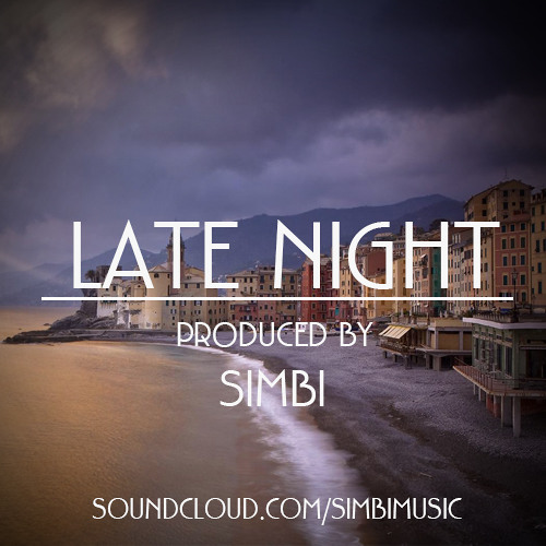 Late Night prod by Simbi // Rnb / Vocals / Rap