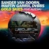Sander Van Doorn, Martin Garrix, DVBBS Ft. Aleesia - Gold Skies (Owltech Bootleg)