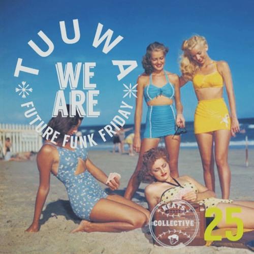 Tuuwa - We Are