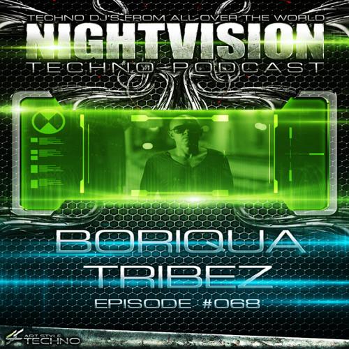 Boriqua Tribez [AUT] - NightVision Techno PODCAST 68 pt2