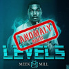 MEEK MILL - LEVELS (ANOMALY REMIX)