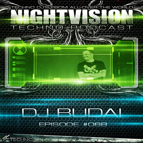 DJ Budai [HU] - NightVision Techno PODCAST 68 pt3