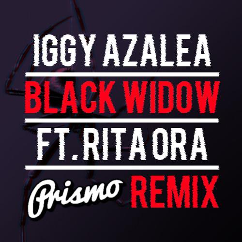 Iggy Azalea Ft. Rita Ora - Black Widow (Prismo Remix)