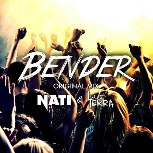 Nati & Lucas Terra - Bender (Original Mix)