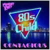 80'S CHILD 'CONTAGIOUS' MIDNIGHT RIOT ALBUM SC BLEND