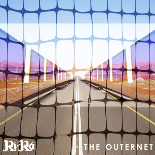 Rí Rá - The Outernet by Ri_Ra_25o'clock | Ri Ra 25o'clock | Free