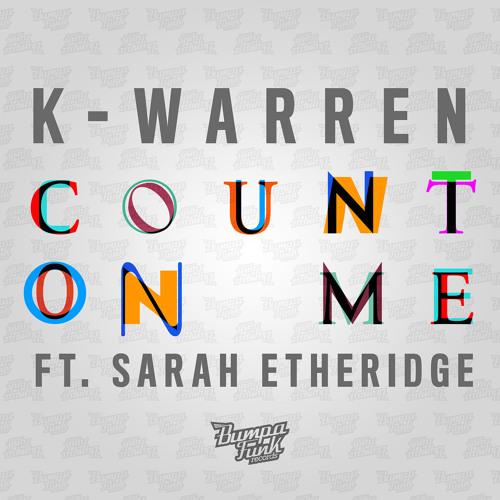 BFR014 K-Warren - 'Count On Me' FT. Sarah Etheridge Release Date 15/09/2014