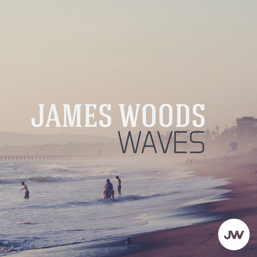 James Woods - Waves (Original Mix)