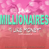 Millionaires - I Like Money (Instrumental) [Cover]