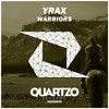 Yrax - Warriors (Instrumental Mix) (OUT NOW!) mp3