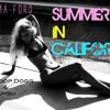 Summer In California Ft. Snoop Dogg & Iamsu