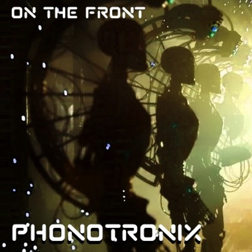 On The Front -Phonotronix