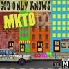 MKTO - God Only Knows (38 sec)