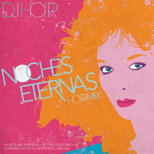 Noches Eternas (remix) Feat Melissa