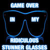 Game Over In My Ridiculous Stunner Glasses (Bombs Away x E-40 x Redfoo)