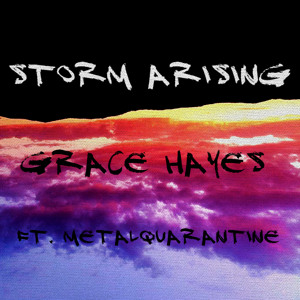 Storm Arising - Grace Hayes ft. [MetalQuarantine]