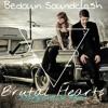 Bedouin Soundclash - Brutal Hearts (Klangbanause Bootleg)***FREE DOWNLOAD***
