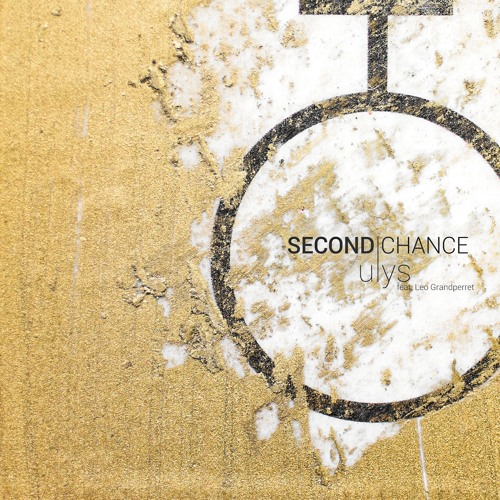 Ulys feat. Leo Grandperret - Second Chance