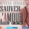 Sauver L'amour (version Longue)