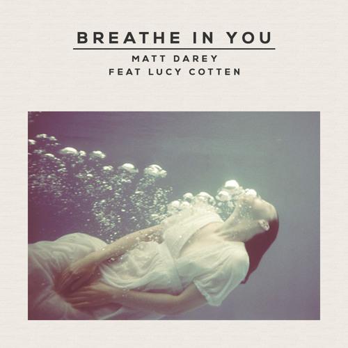 Tekara (Matt Darey)  ft Lucy Cotter - I Breathe In You (Aeron Aether breakbeat remix)