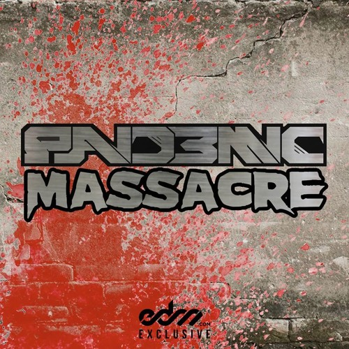 Pand3mic - Massacre [EDM.com Exclusive]