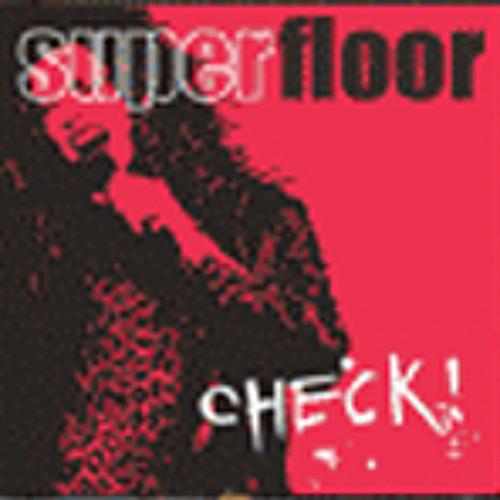 Showdown of Love (Superfloor, liedfragment van album Check!, 2003)