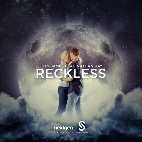 Olly James Feat. Nathan Kay - Reckless (AudioKiller Remix)