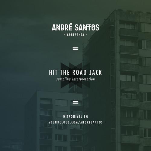 Hit The Road Jack (André Santos Sampling Interpretation)