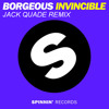 Invincible - Borgeous (Jack Quade Remix)