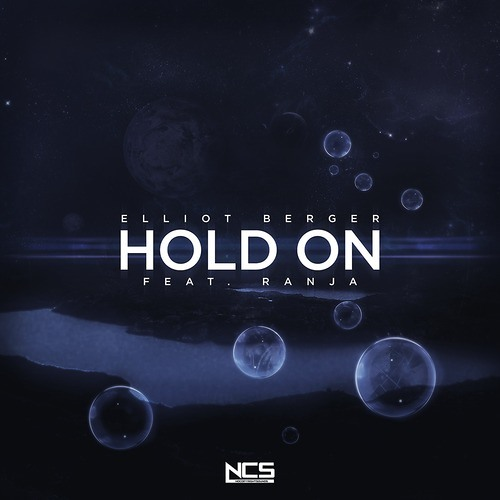 Elliot Berger - Hold On ft. Ranja