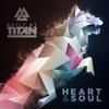 Heart & Soul (BuiltByTitan.com)