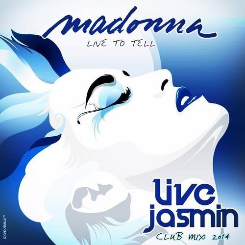 Madonna - Live To Tell (Live Jasmin Club mix)