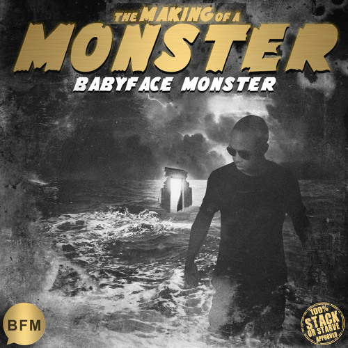 Babyface Monster - The Making of A Monster [Album]