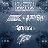Bad Catholics & Dec3mber - I Want You (AFK & Alex Sin Remix) [EDM.com Exclusive] mp3