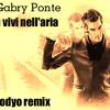 Tu vivi nell'aria - Gabry Ponte - Modyo remix