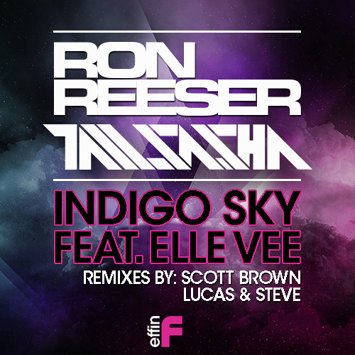 Ron Reeser & Tall Sasha ft. Elle Vee - Indigo Sky (Original Mix) OUT NOW on Beatport & iTunes!!