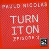 Paulo Nicolas - TURN IT ON RADIO (EPISODE 1) @ Pink Palace Hollywood