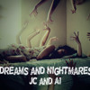 01 - Dreams And Nightmares feat. JC and A1