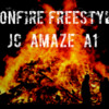 04 - Bonfire Freestyle feat. JC, Amaze, and A1