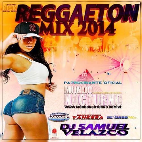Reggaeton 2014 Dj Samuel Velazco ( 2 )
