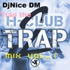 Trap The Club Mix Vol 1