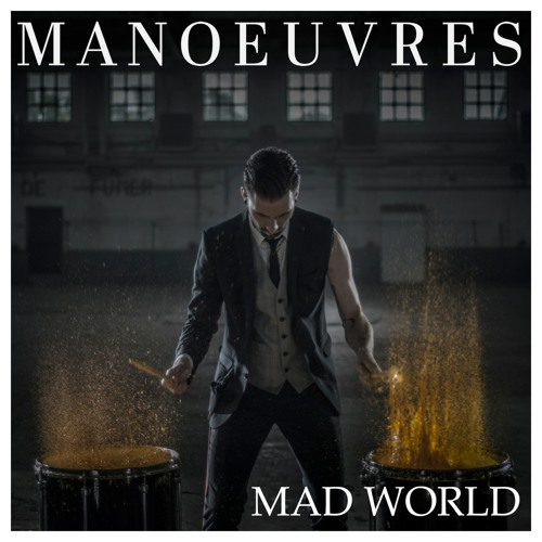 Manoeuvres - Mad World (Station Earth Remix)
