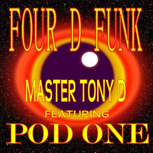 Four D Funk Ft Pod One
